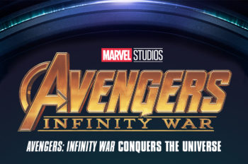 INFOGRAPHIC: 'Avengers: Infinity War' Conquers the Universe