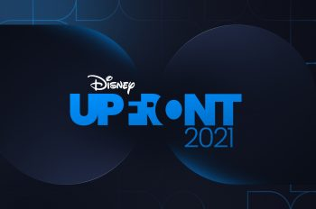 Disney's Powerhouse of Brands, Rich Content Pipeline, Inclusion Offerings and Company Synergy Were on Center Stage During the 2021 Upfront Presentation